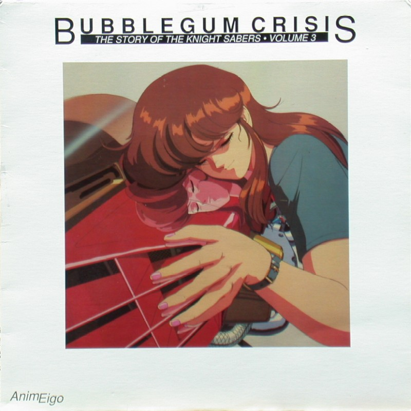 Bubblegum Crisis Volume 3 of 4: Front
